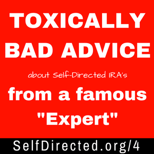 Bad advice on Self-Directed IRA's from Clark Howard