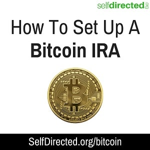 Self Directed Ira Fidelity >> How To Set Up A Bitcoin Ira